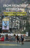 From Frontiers to Football (eBook, ePUB)
