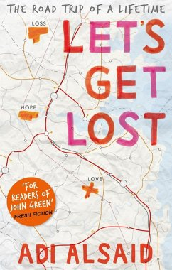Let's Get Lost (eBook, ePUB) - Alsaid, Adi
