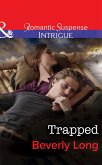 Trapped (Mills & Boon Intrigue) (The Men from Crow Hollow, Book 3) (eBook, ePUB)