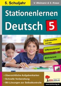 Kohls Stationenlernen Deutsch 5 - Weimann, Viktoria; Kraus, Stefanie