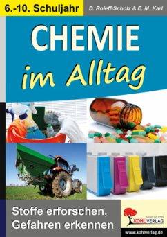 Chemie im Alltag - Roleff-Scholz, Dorle;Karl, Eva-Maria