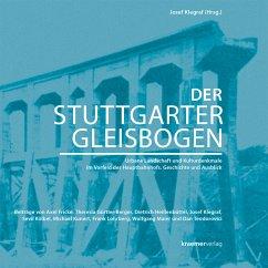 Der Stuttgarter Gleisbogen