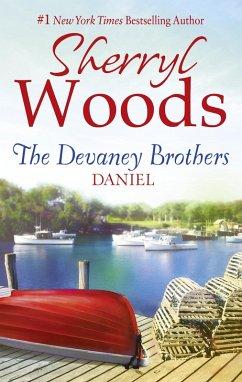 The Devaney Brothers: Daniel (The Devaneys, Book 5) (eBook, ePUB) - Woods, Sherryl