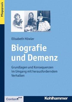 Biografie und Demenz (eBook, PDF) - Höwler, Elisabeth