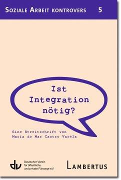 Ist Integration nötig? (eBook, PDF) - Castro Varela, María do Mar