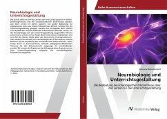 Neurobiologie und Unterrichtsgestaltung