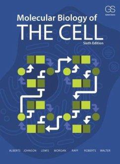 Molecular Biology of the Cell - Alberts, Bruce; Johnson, Alexander; Lewis, Julian; Morgan, David; Raff, Martin; Roberts, Keith; Walter, Peter