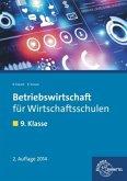 Betriebswirtschaft für Wirtschaftsschulen. 9. Klasse. Lehrbuch