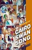Cairo Swan Song (eBook, ePUB)