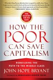 How the Poor Can Save Capitalism (eBook, ePUB)