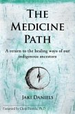 The Medicine Path (eBook, ePUB)