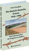 Die deutsch-deutsche Grenze 1945-1990