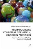 Interkulturelle Kompetenz: vermitteln, erwerben, anwenden
