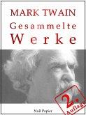 Mark Twain - Gesammelte Werke (eBook, ePUB)