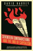 Seventeen Contradictions and the End of Capitalism (eBook, ePUB)