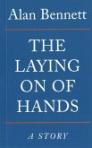 The Laying On Of Hands (eBook, ePUB)