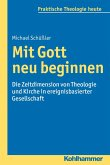 Mit Gott neu beginnen (eBook, PDF)