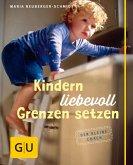 Kindern liebevoll Grenzen setzen (eBook, ePUB)