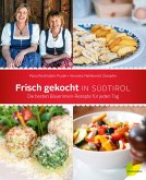Frisch gekocht in Südtirol (eBook, ePUB)