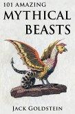101 Amazing Mythical Beasts (eBook, ePUB)
