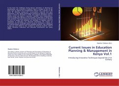 Current Issues in Education Planning & Management in Kenya Vol.1