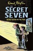 Secret Seven On The Trail (eBook, ePUB)