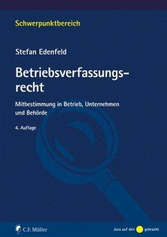 Betriebsverfassungsrecht (eBook, PDF) - Edenfeld, Stefan