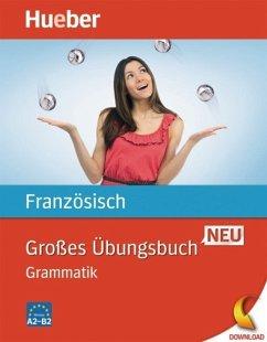 Großes Übungsbuch Französisch Neu (eBook, PDF) - Laudut, Nicole; Patte-Möllmann, Catherine