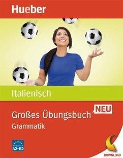 Großes Übungsbuch Italienisch Neu (eBook, PDF) - Colella, Anna