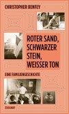 Roter Sand, schwarzer Stein, weißer Ton (eBook, ePUB)