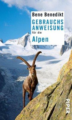 Gebrauchsanweisung für die Alpen (eBook, ePUB) - Benedikt, Bene