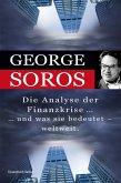 Die Analyse der Finanzkrise ...und was sie bedeutet - weltweit. (eBook, PDF)