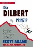 Das Dilbert-Prinzip (eBook, PDF)