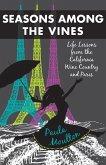 Seasons Among the Vines, New Edition (eBook, ePUB)