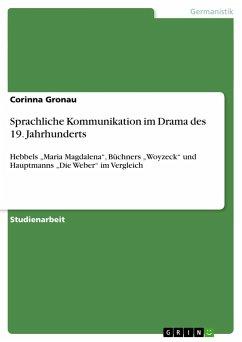 Sprachliche Kommunikation im Drama des 19. Jahrhunderts
