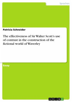 The effectiveness of Sir Walter Scott's use of contrast in the construction of the fictional world of Waverley