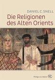 Die Religionen des alten Orients (eBook, ePUB)
