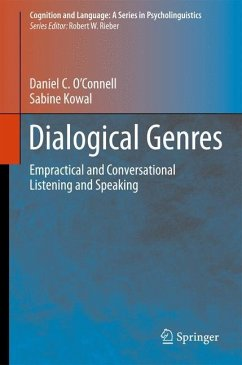 Dialogical Genres - O'Connell, Daniel C.; Kowal, Sabine