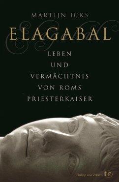 Elagabal (eBook, PDF) - Icks, Martijn