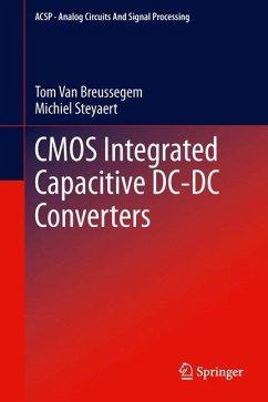CMOS Integrated Capacitive DC-DC Converters - Van Breussegem, Tom;Steyaert, Michiel