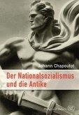 Der Nationalsozialismus und die Antike (eBook, ePUB)