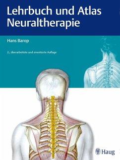 Lehrbuch und Atlas Neuraltherapie - Barop, Hans