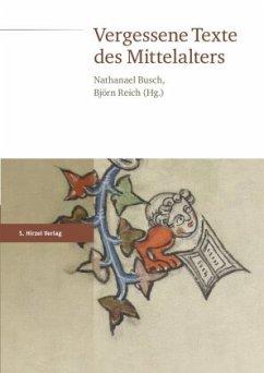 Vergessene Texte des Mittelalters
