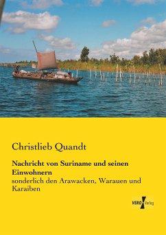 Nachricht von Suriname und seinen Einwohnern - Quandt, Christlieb