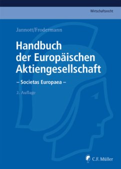 Handbuch der Europäischen Aktiengesellschaft - Societas Europaea - Jannott, Dirk; Frodermann, Jürgen