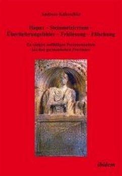 Hapax - Steinmetzirrtum - Überlieferungsfehler - Fehllesung - Fälschung - Kakoschke, Andreas