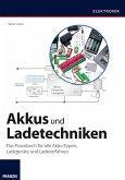 Akkus und Ladetechniken (eBook, PDF)