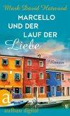 Marcello und der Lauf der Liebe (eBook, ePUB)