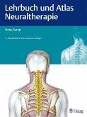 Lehrbuch und Atlas Neuraltherapie (eBook, PDF)