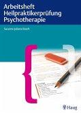 Arbeitsheft Heilpraktikerprüfung Psychotherapie (eBook, PDF)